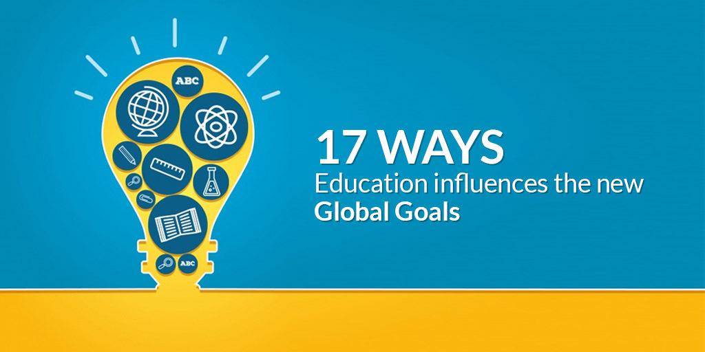 17 Ways Education Influences The New Global Goals