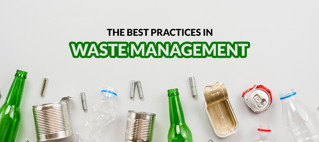 The Best Practices in Waste Management