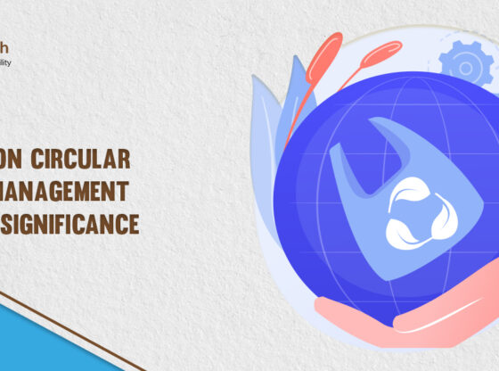 A note on Circular Waste Management and its significance